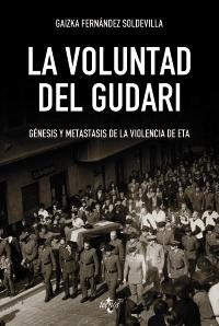 """""""La voluntad del gudari"""" de Gaizka Fernández Soldevilla"""