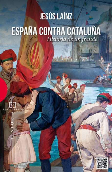 España contra Cataluña de Jesús Laínz