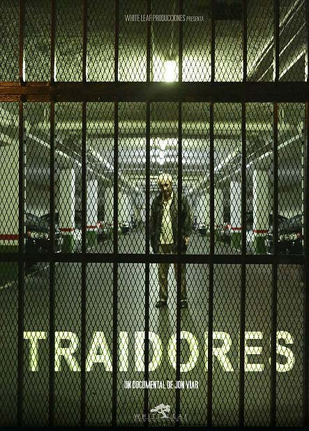 """""""Traidores"""" nuevo proyecto documental de Jon Viar"""