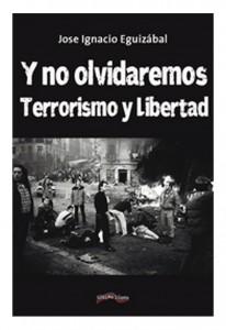y-no-olvidaremos-terrorismo-y-libertad