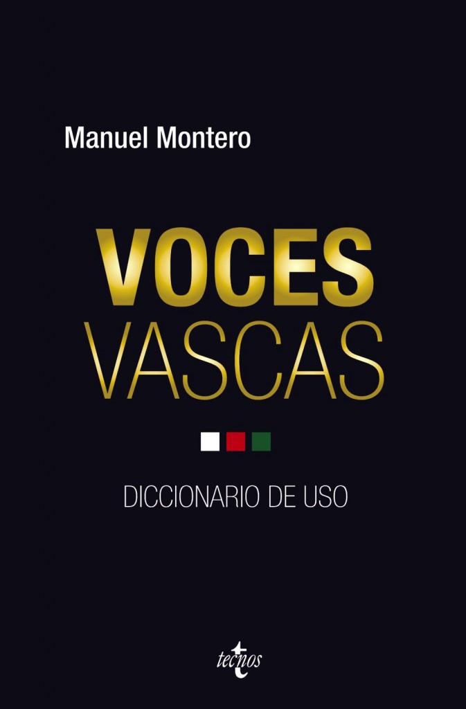 Voces vascas. Diccionario de uso de Manuel Montero.